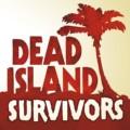 Dead Island: Survivors 1.0